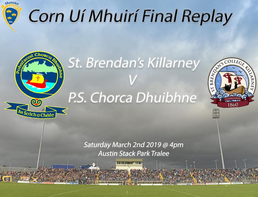 Corn Ui Mhuiri Under 19 A Football Final Replay – P.S Chorca Dhuibhne 3-11 St. Brendan's Killarney 0-16