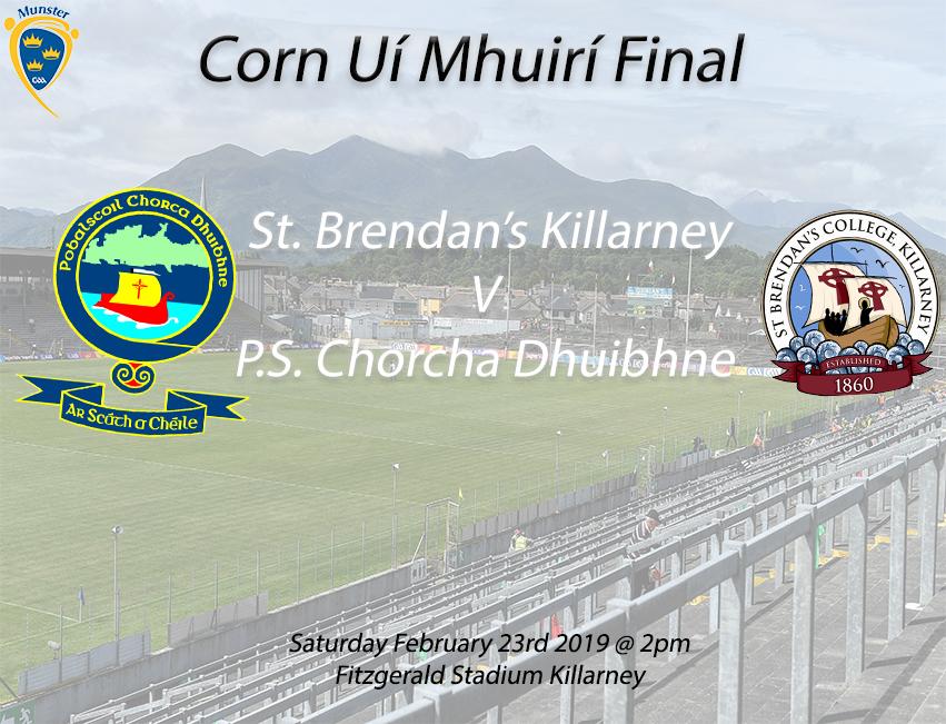 Corn Ui Mhuiri Under 19 A Football Final – St. Brendan's Killarney 1-9 P.S Chorca Dhuibhne 0-12